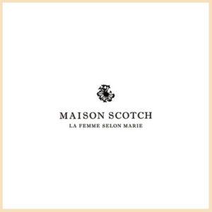 MAISON SCOTCH